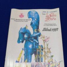 Coleccionismo de Revista Temas Españoles: LLIBRET FALLA AYUNTAMIENTO DE VALENCIA 1997- GUERRERO DE MOIXENT. Lote 212430097