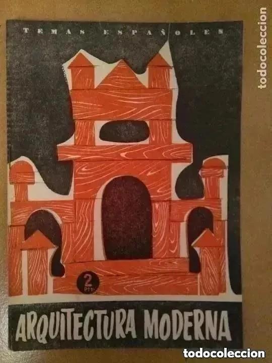 TEMAS ESPAÑOLES. ARQUITECTURA MODERNA.1958 (Papel - Revistas y Periódicos Modernos (a partir de 1.940) - Revista Temas Españoles)