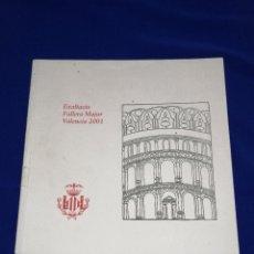 Coleccionismo de Revista Temas Españoles: SOLEMNE EXALTACION FALLERA MAYOR DE VALENCIA 2001. Lote 214516858
