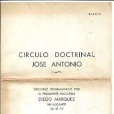 Collectionnisme de Magazine Temas Españoles: CIRCULO DOCTRINAL JOSE ANTONIO - DISCURSO DEL PRESIDENTE NACIONAL DIEGO MARQUEZ-ALICANTE 1.972. Lote 217366175
