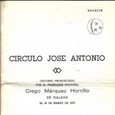 Collectionnisme de Magazine Temas Españoles: CIRCULO JOSE ANTONIO - DISCURSO DEL PRESIDENTE NACIONAL DIEGO MARQUEZ HORRILLO-MALAGA 1.973. Lote 217366507