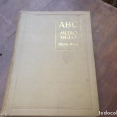Coleccionismo de Revista Temas Españoles: MEDIO SIGLO 1905 1955 ABC.. Lote 219195510