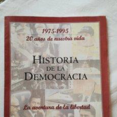 Coleccionismo de Revista Temas Españoles: SUPLEMENTO DE EL MUNDO, HISTORIA DE LA DEMOCRACIA, 1995. Lote 225154283