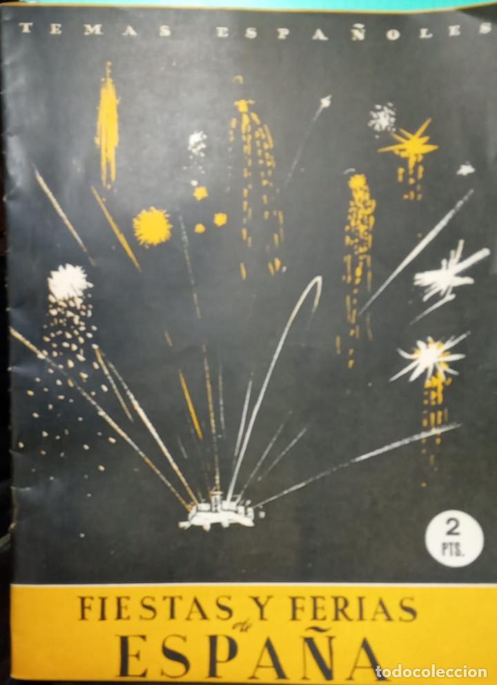 FIESTAS Y FERIAS DE ESPAÑA. AUTOR: ANÓNIMO. PUBLICADO EN 1952 (Papel - Revistas y Periódicos Modernos (a partir de 1.940) - Revista Temas Españoles)
