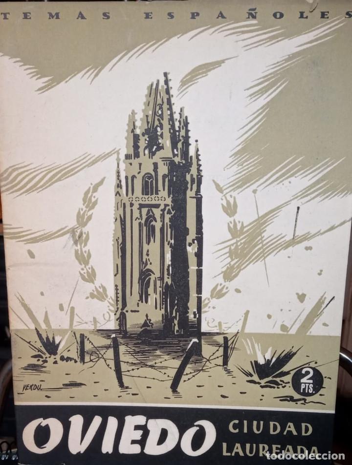OVIEDO, CIDAD LAUREADA. ALVAR FÁNEZ.PUBLICADO EN 1953. Nº 23 (Papel - Revistas y Periódicos Modernos (a partir de 1.940) - Revista Temas Españoles)