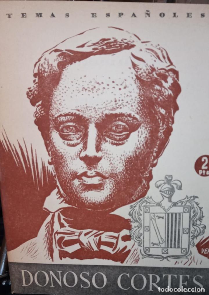 DONOSO CORTES. SANTIAGO GALINDO HERRERO. PUBLICADO EN 1953. Nº 26 (Papel - Revistas y Periódicos Modernos (a partir de 1.940) - Revista Temas Españoles)