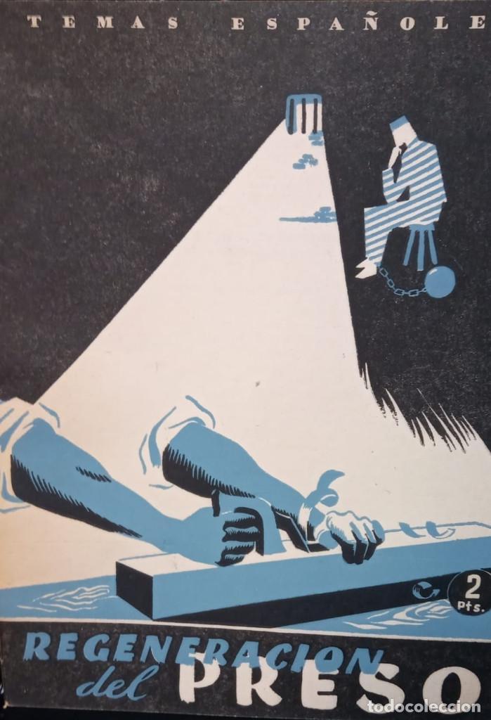 REGENERACIÓN DEL PRESO. VALENTÍN FERANDEZ CUEVAS. PUBLICADO EN 1953. Nº 27 (Papel - Revistas y Periódicos Modernos (a partir de 1.940) - Revista Temas Españoles)