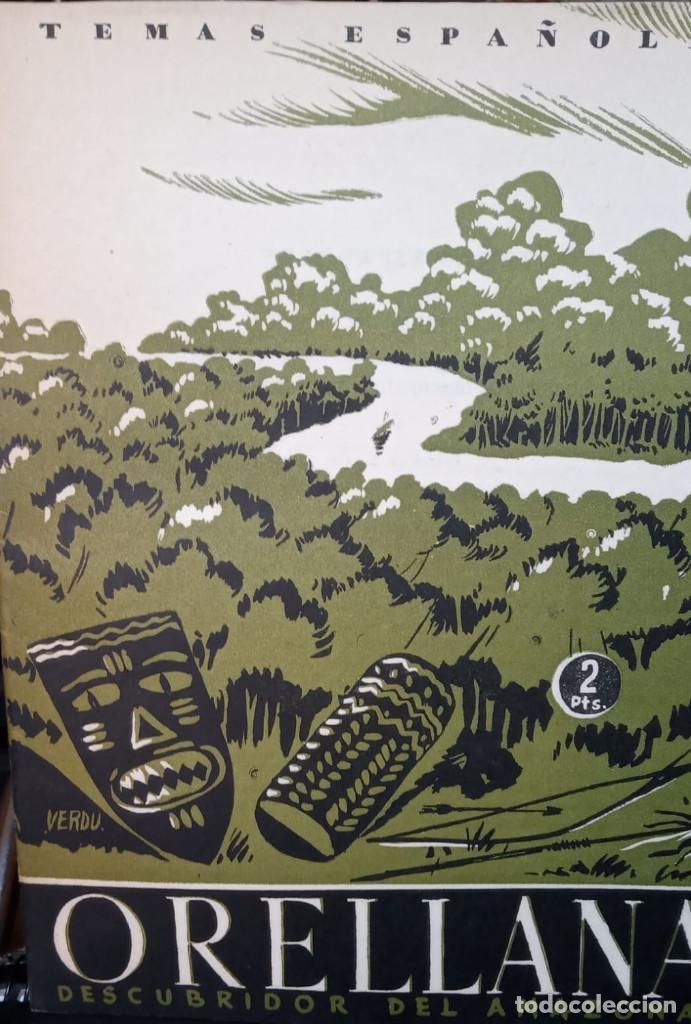 ORELLANA. DESCUBRIDOR DEL AMAZONAS. LUIS DE FONTEFRIAS. PUBLICADO EN 1953. Nº 34 (Papel - Revistas y Periódicos Modernos (a partir de 1.940) - Revista Temas Españoles)