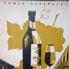 Coleccionismo de Revista Temas Españoles: YO, EL VINO. MIGUEL RODRIGUEZ PANTOJA. PUBLICADO EN 1953. Nº 35. Lote 227832195
