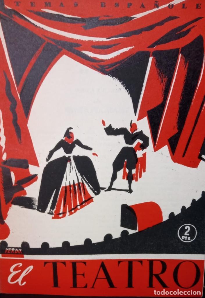 EL TEATRO. MINES GARCIA ESCALERA. PUBLICADO EN 1953. Nº 36 (Papel - Revistas y Periódicos Modernos (a partir de 1.940) - Revista Temas Españoles)