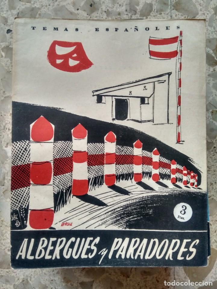 TEMAS ESPAÑOLES - Nº 307 - ALBERGUES Y PARADORES - LUIS FERNÁNDEZ FUSTER (Papel - Revistas y Periódicos Modernos (a partir de 1.940) - Revista Temas Españoles)