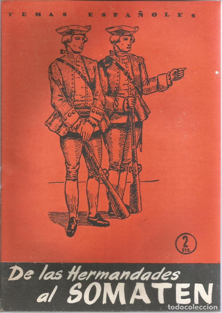 DE LAS HERMANDADES AL SOMATEN. FÉLIX CAMPOS CARRANZA. PUBLICADO EN 1957. Nº326 (Papel - Revistas y Periódicos Modernos (a partir de 1.940) - Revista Temas Españoles)