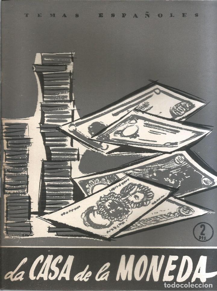 LA CASA DE LA MONEDA. OSCAR NÚÑEZ MAYO. PUBLICADO EN 1957. Nº296 (Papel - Revistas y Periódicos Modernos (a partir de 1.940) - Revista Temas Españoles)