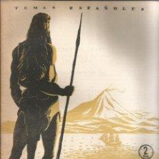 Collectionnisme de Magazine Temas Españoles: LOS GUANCHES Y CASTILLA. PORFIRIO ARROYO. PUBLICADO EN 1955. Nº207. Lote 229281465