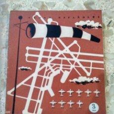Collectionnisme de Magazine Temas Españoles: TEMAS ESPAÑOLES - Nº 182 - AEROPUERTOS - ÓSCAR NÚÑEZ-MAYO. Lote 229646300