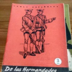 Collectionnisme de Magazine Temas Españoles: TEMAS ESPAÑOLES - Nº 326 - DE LAS HERMANDADES AL SOMATÉN - FÉLIX CAMPOS CARRANZA. Lote 230085285