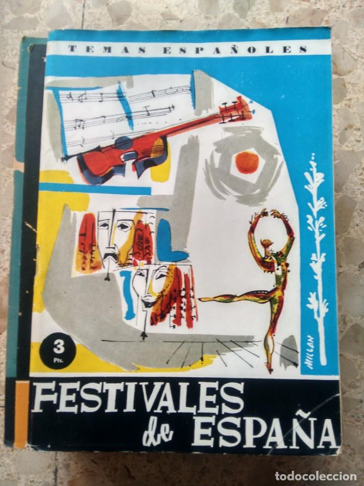 TEMAS ESPAÑOLES - Nº 403 - FESTIVALES DE ESPAÑA - NÚMERO EXTRAORDINARIO - RAFAEL CAMPOS DE ESPAÑA (Papel - Revistas y Periódicos Modernos (a partir de 1.940) - Revista Temas Españoles)