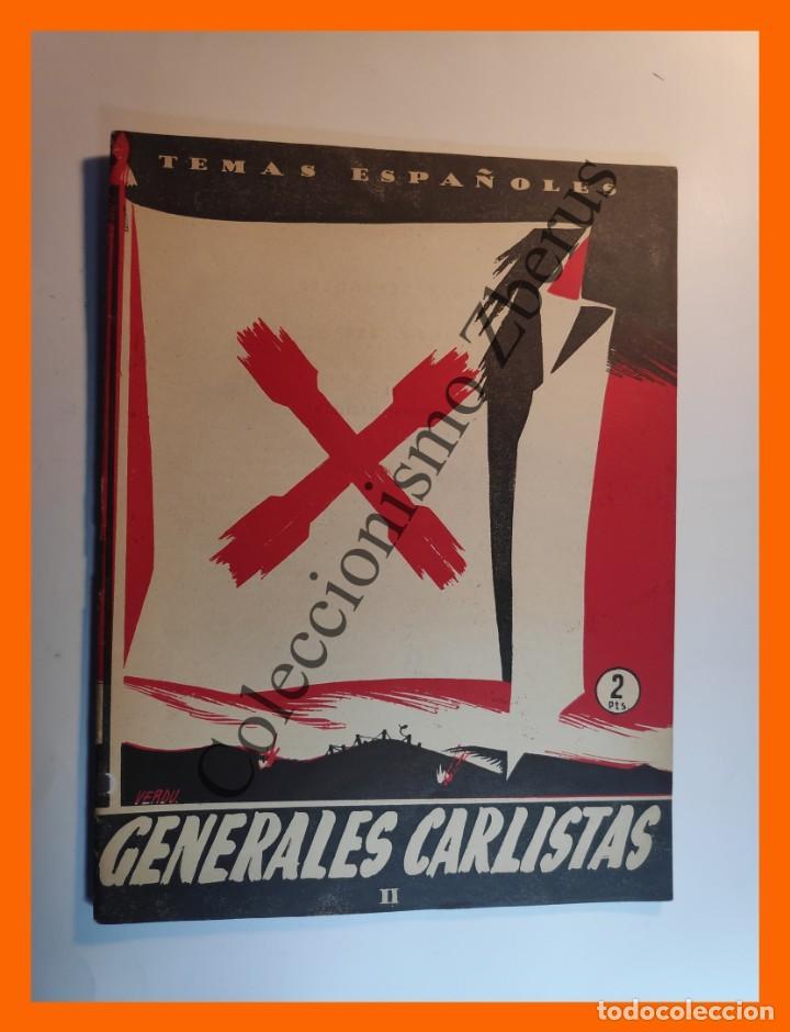 GENERALES CARLISTAS. TOMO II . TEMAS ESPAÑOLES Nº 228 - JOSE SANZ Y DIAZ (Papel - Revistas y Periódicos Modernos (a partir de 1.940) - Revista Temas Españoles)