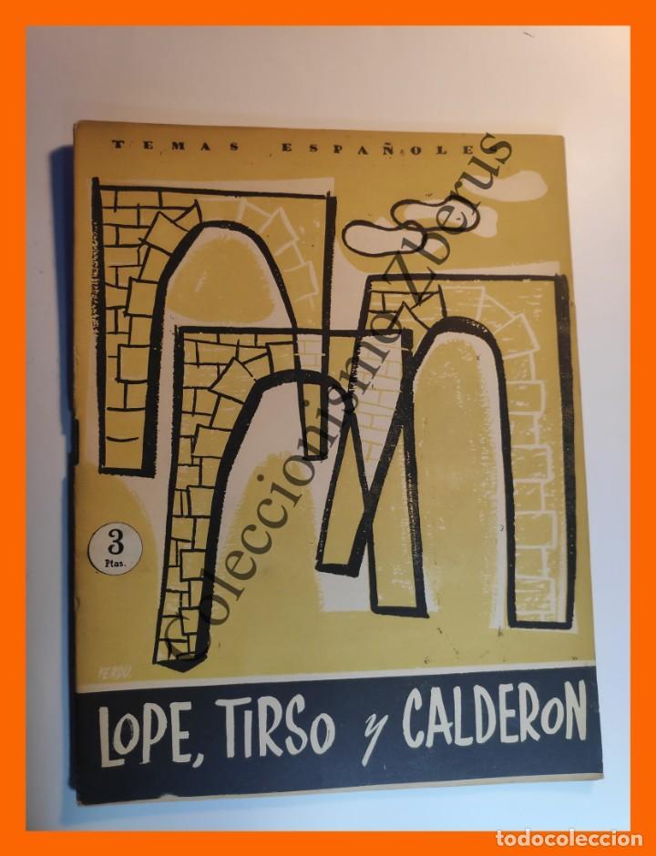 LOPE, TIRSO Y CALDERON . TEMAS ESPAÑOLES Nº 232 - FELIX ENRIQUEZ DOMINGUEZ (Papel - Revistas y Periódicos Modernos (a partir de 1.940) - Revista Temas Españoles)