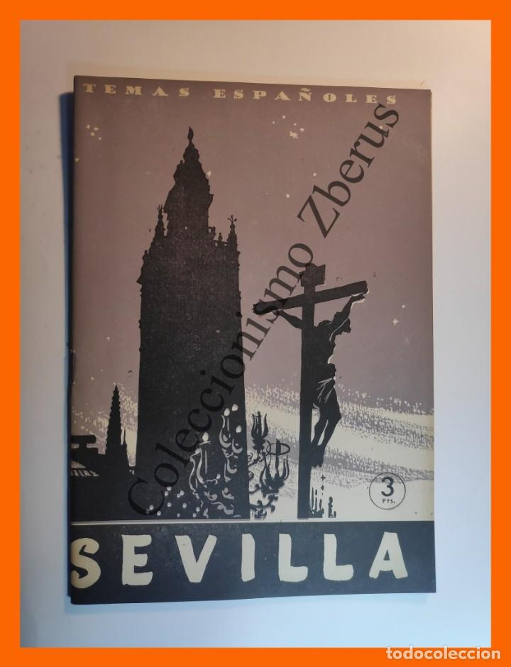 SEVILLA . TEMAS ESPAÑOLES Nº 258 - FRANCISCO NARLONA (Papel - Revistas y Periódicos Modernos (a partir de 1.940) - Revista Temas Españoles)