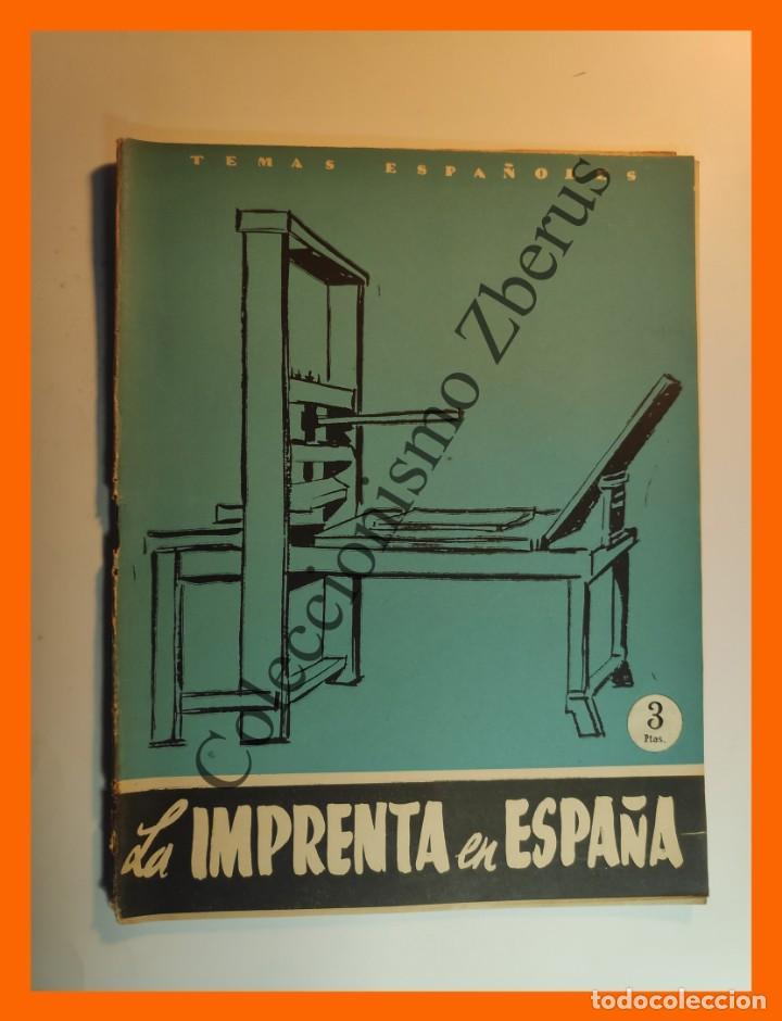 LA IMPRENTA EN ESPAÑA . TEMAS ESPAÑOLES Nº 268 - EMILIO FORNET DE ASENSI (Papel - Revistas y Periódicos Modernos (a partir de 1.940) - Revista Temas Españoles)
