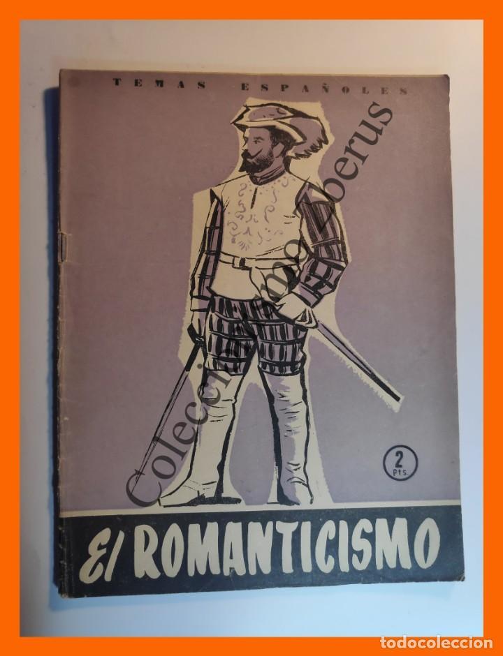 ROMANTICISMO ESPAÑOL . TEMAS ESPAÑOLES Nº 272 - LUIS AGUIRRE PRADO (Papel - Revistas y Periódicos Modernos (a partir de 1.940) - Revista Temas Españoles)
