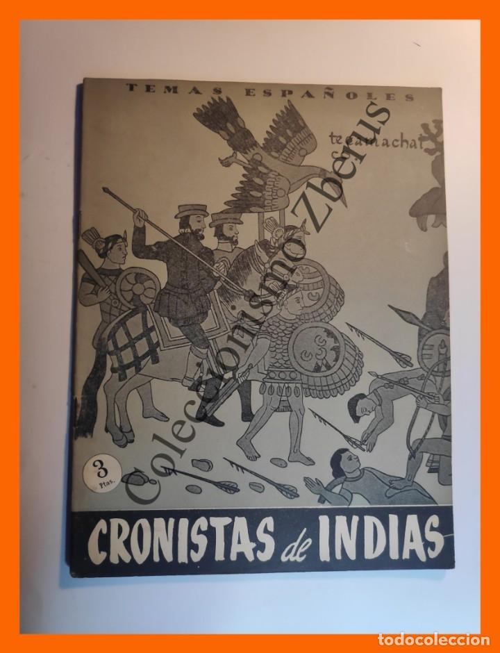 CRONISTAS DE INDIAS . TEMAS ESPAÑOLES Nº 273 - CARLOS EGUIA (Papel - Revistas y Periódicos Modernos (a partir de 1.940) - Revista Temas Españoles)