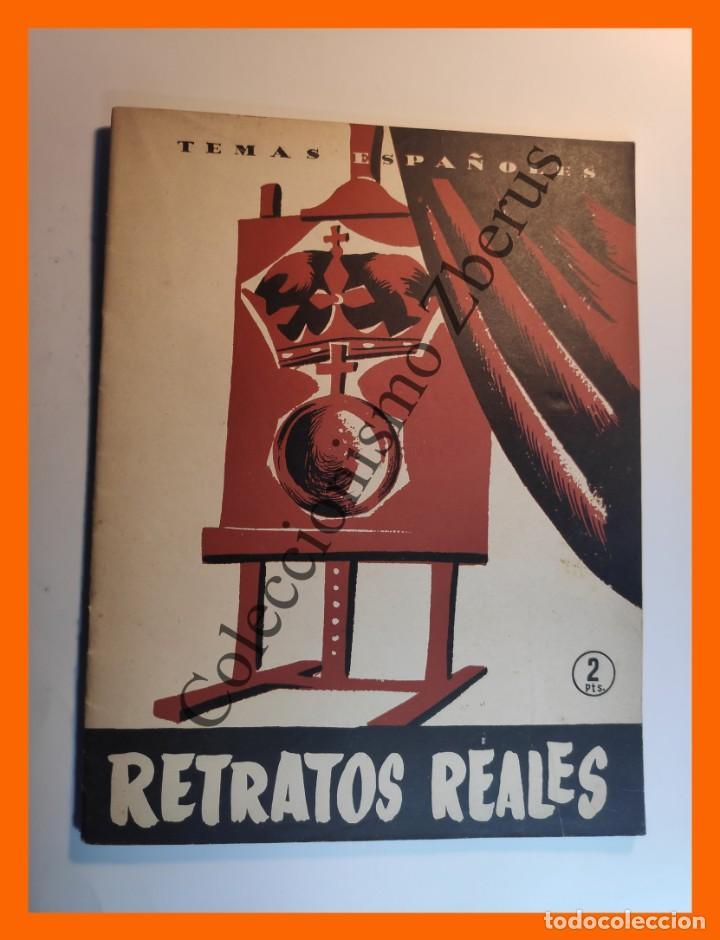 RETRATOS REALES . TEMAS ESPAÑOLES Nº 275 - FRANCISCO POMPEY (Papel - Revistas y Periódicos Modernos (a partir de 1.940) - Revista Temas Españoles)