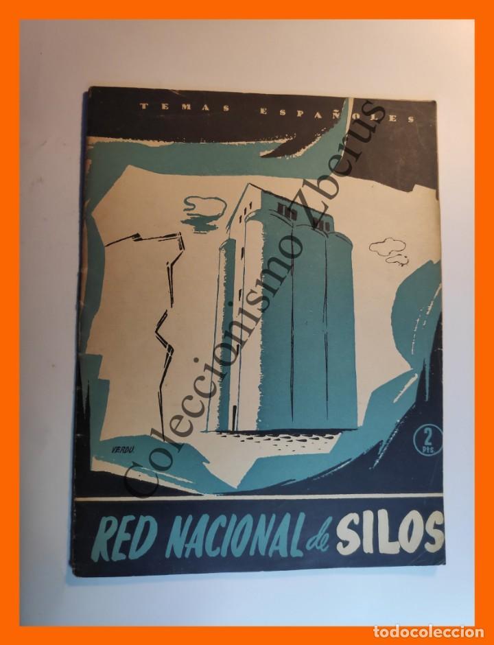 RED NACIONAL DE SILOS . TEMAS ESPAÑOLES Nº 292 - OSCAR NUÑEZ-MAYO (Papel - Revistas y Periódicos Modernos (a partir de 1.940) - Revista Temas Españoles)