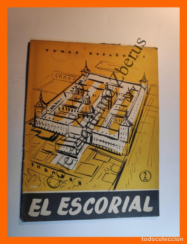 EL ESCORIAL . TEMAS ESPAÑOLES Nº 303 - JOSE HESSE (Papel - Revistas y Periódicos Modernos (a partir de 1.940) - Revista Temas Españoles)