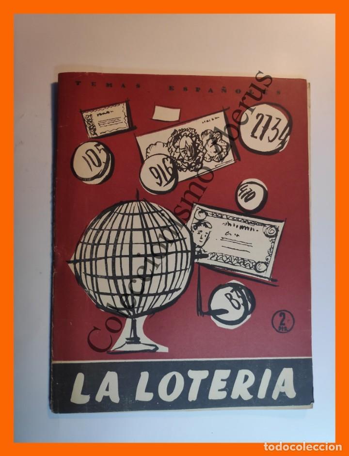 LA LOTERIA . TEMAS ESPAÑOLES Nº 306 - JOSE L. FERNANDEZ-RUA (Papel - Revistas y Periódicos Modernos (a partir de 1.940) - Revista Temas Españoles)