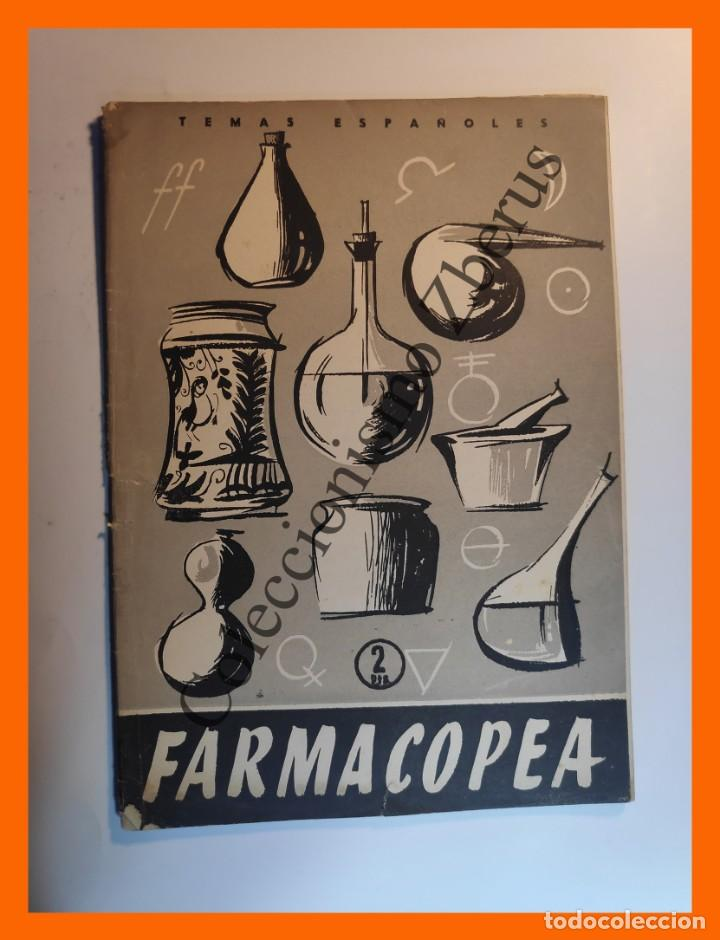 FARMACOPEA . TEMAS ESPAÑOLES Nº 338 - LUIS AGUIRRE PRADO (Papel - Revistas y Periódicos Modernos (a partir de 1.940) - Revista Temas Españoles)