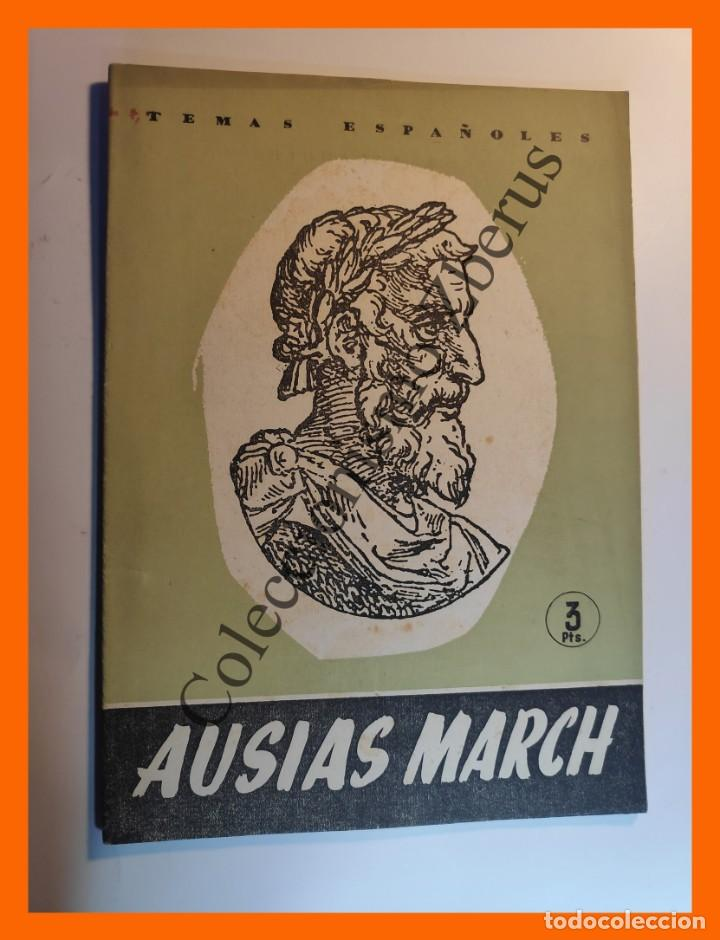 AUSIAS MARCH . TEMAS ESPAÑOLES Nº 386 - ANTONIO TORMO GARCIA (Papel - Revistas y Periódicos Modernos (a partir de 1.940) - Revista Temas Españoles)