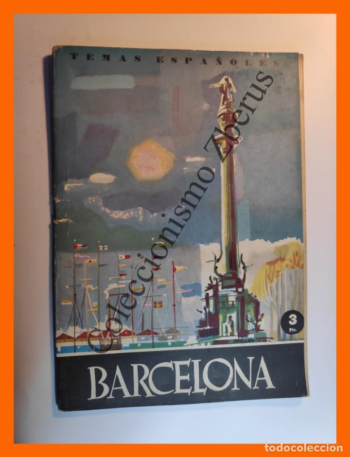 BARCELONA. CIUDAD CONDAL . TEMAS ESPAÑOLES Nº 404 - TOMAS SALVADOR (Papel - Revistas y Periódicos Modernos (a partir de 1.940) - Revista Temas Españoles)