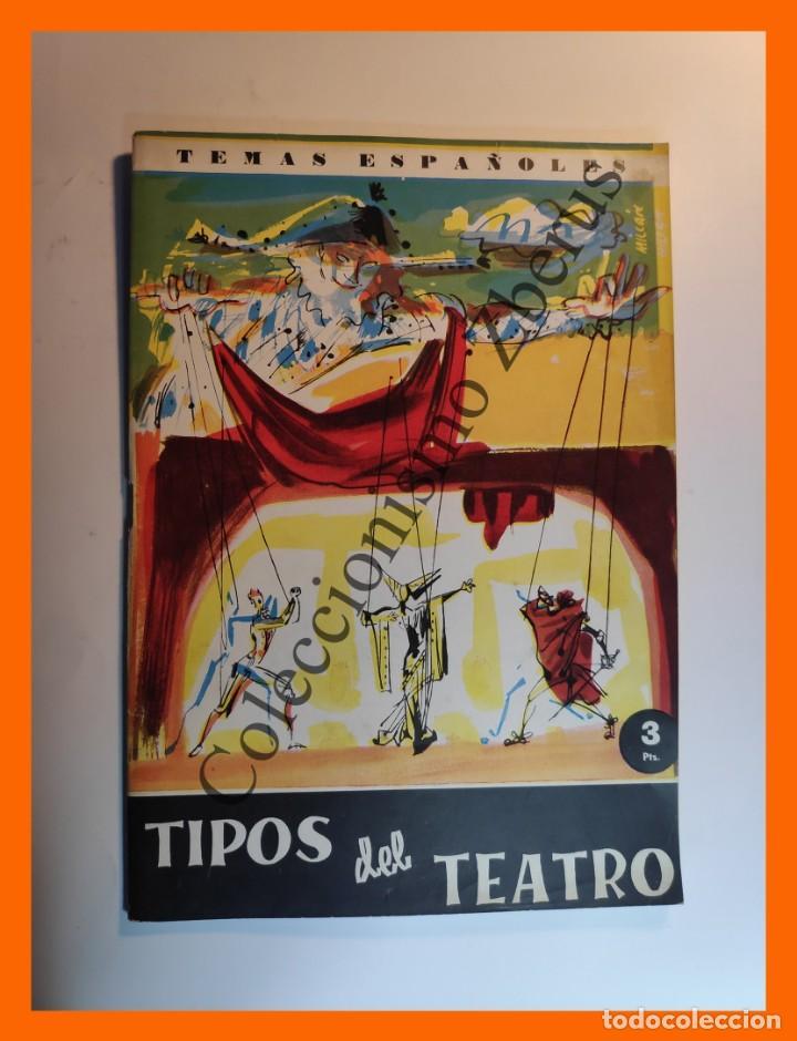 TIPOS DEL TEATRO . TEMAS ESPAÑOLES Nº 405 - CARLOS EGUIA (Papel - Revistas y Periódicos Modernos (a partir de 1.940) - Revista Temas Españoles)