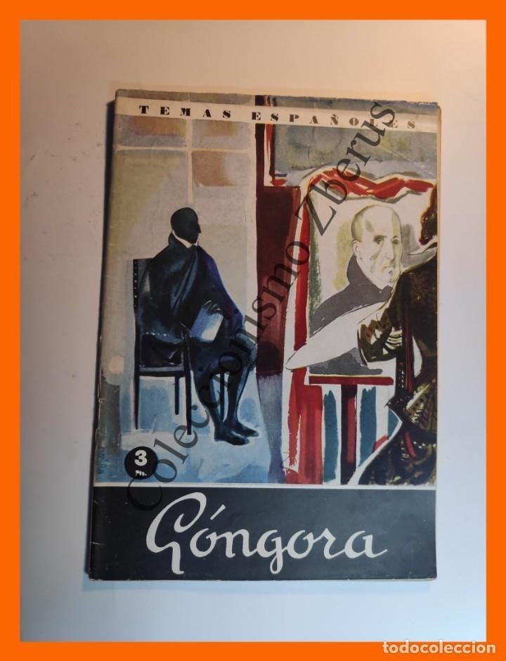 D. LUIS DE GONGORA Y ARGOTE. TEMAS ESPAÑOLES Nº 410 - OCTAVIO DÍAZ-PINES (Papel - Revistas y Periódicos Modernos (a partir de 1.940) - Revista Temas Españoles)
