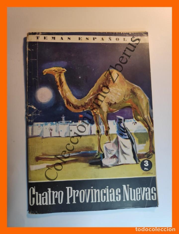 LAS CUATRO PROVINCIAS NUEVAS . TEMAS ESPAÑOLES Nº 411 - TOMAS BORRAS (Papel - Revistas y Periódicos Modernos (a partir de 1.940) - Revista Temas Españoles)