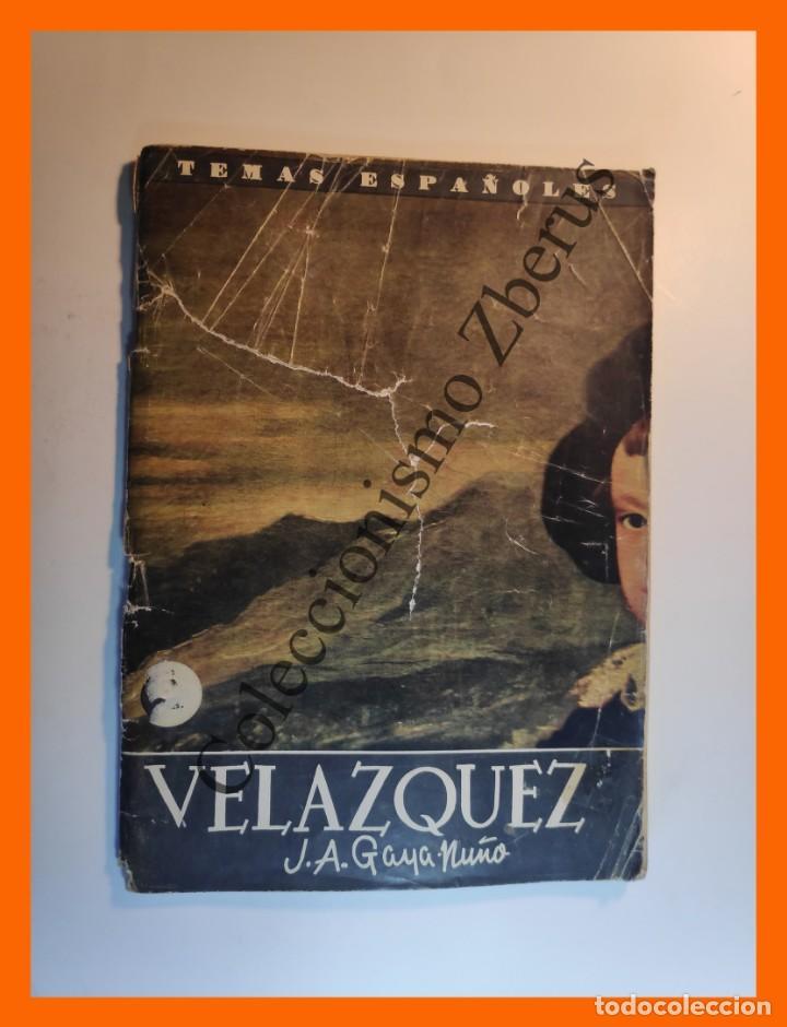 DIEGO VELAZQUEZ . TEMAS ESPAÑOLES Nº 418 - JUAN ANTONIO GAYA NUÑO (Papel - Revistas y Periódicos Modernos (a partir de 1.940) - Revista Temas Españoles)