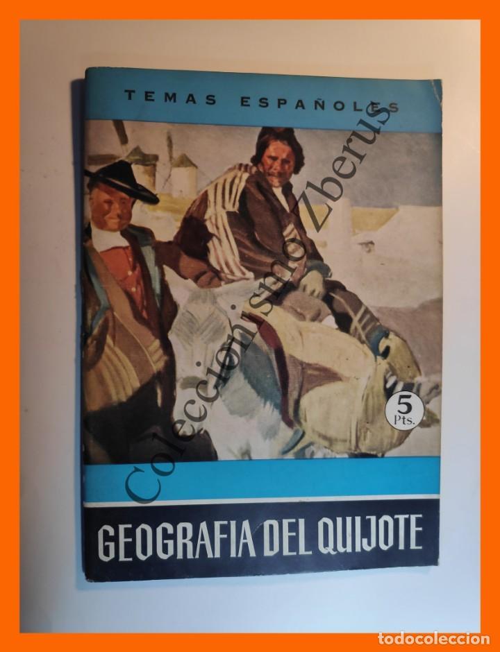 GEOGRAFIA DEL QUIJOTE . TEMAS ESPAÑOLES Nº 440 - LUIS AGUIRRE PRADO (Papel - Revistas y Periódicos Modernos (a partir de 1.940) - Revista Temas Españoles)