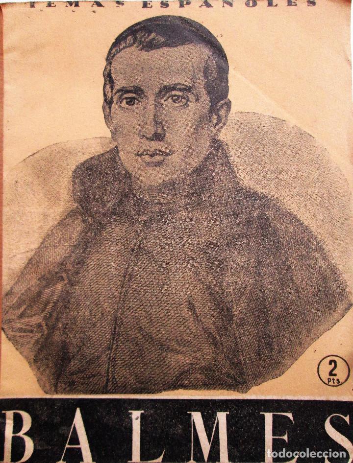TEMAS ESPAÑOLES 133 – BALMES - DOMINGO MANFREDI CANO (Papel - Revistas y Periódicos Modernos (a partir de 1.940) - Revista Temas Españoles)