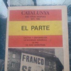Collectionnisme de Magazine Temas Españoles: CATALUNYA DIEZ AÑOS DESPUÉS, 1975-1985 EL PARTE.. Lote 246108825