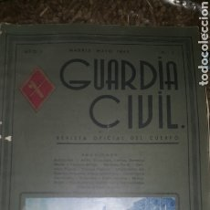 Coleccionismo de Revista Temas Españoles: GUARDIA CIVIL. REVISTA OFICIAL DEL CUERPO. AÑO I NÚMERO 1 MAYO 1944.. Lote 254020080