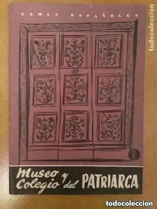 TEMAS ESPAÑOLES. MUSEO Y COLEGIO DEL PATRIARCA. 1957 (Papel - Revistas y Periódicos Modernos (a partir de 1.940) - Revista Temas Españoles)