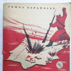 Coleccionismo de Revista Temas Españoles: REVISTA TEMAS ESPAÑOLES, Nº 50, LUCHAS EN LA ZONA ROJA, AÑO 1953. Lote 261625555