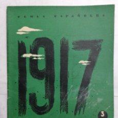 Coleccionismo de Revista Temas Españoles: REVISTA TEMAS ESPAÑOLES, Nº 70, 2ª EDICION, UN AÑO TURBIO-1917, AÑO 1959. Lote 261626065