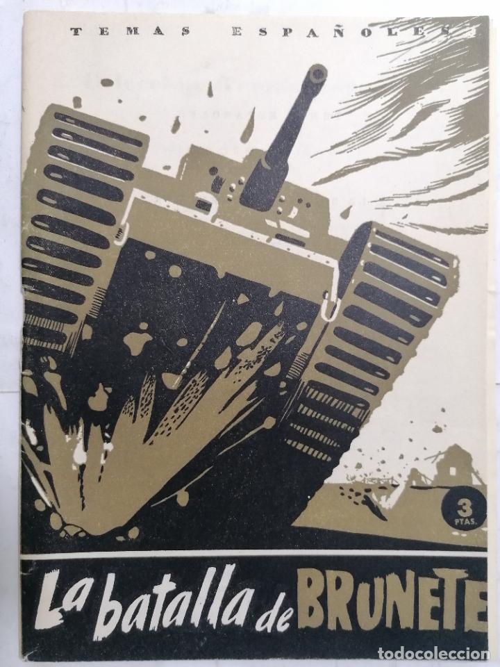 REVISTA TEMAS ESPAÑOLES, Nº 18, 2ª EDICION, LA BATALLA DE BRUNETE, AÑO 1959 (Papel - Revistas y Periódicos Modernos (a partir de 1.940) - Revista Temas Españoles)