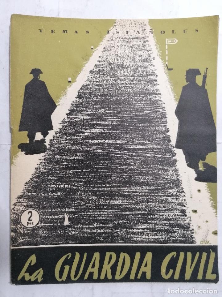 REVISTA TEMAS ESPAÑOLES, Nº 159, LA GUARDIA CIVIL, AÑO 1955 (Papel - Revistas y Periódicos Modernos (a partir de 1.940) - Revista Temas Españoles)