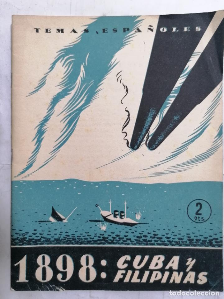 REVISTA TEMAS ESPAÑOLES, Nº 98, ESPAÑA 1898, AÑO 1954 (Papel - Revistas y Periódicos Modernos (a partir de 1.940) - Revista Temas Españoles)