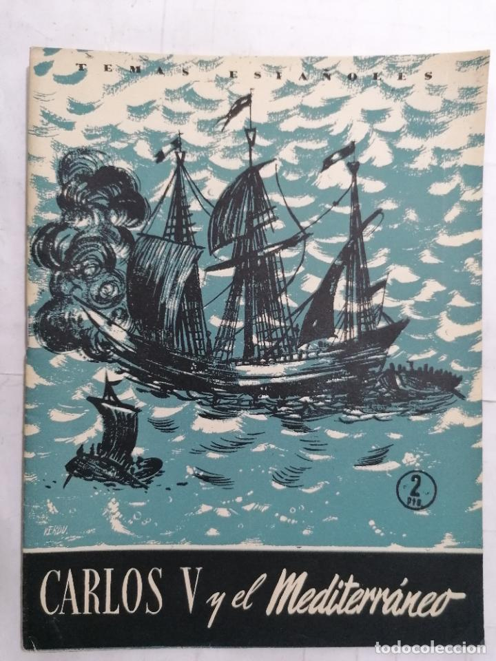 REVISTA TEMAS ESPAÑOLES, Nº 230, CARLOS V Y EL MEDITERRANEO, AÑO 1956 (Papel - Revistas y Periódicos Modernos (a partir de 1.940) - Revista Temas Españoles)