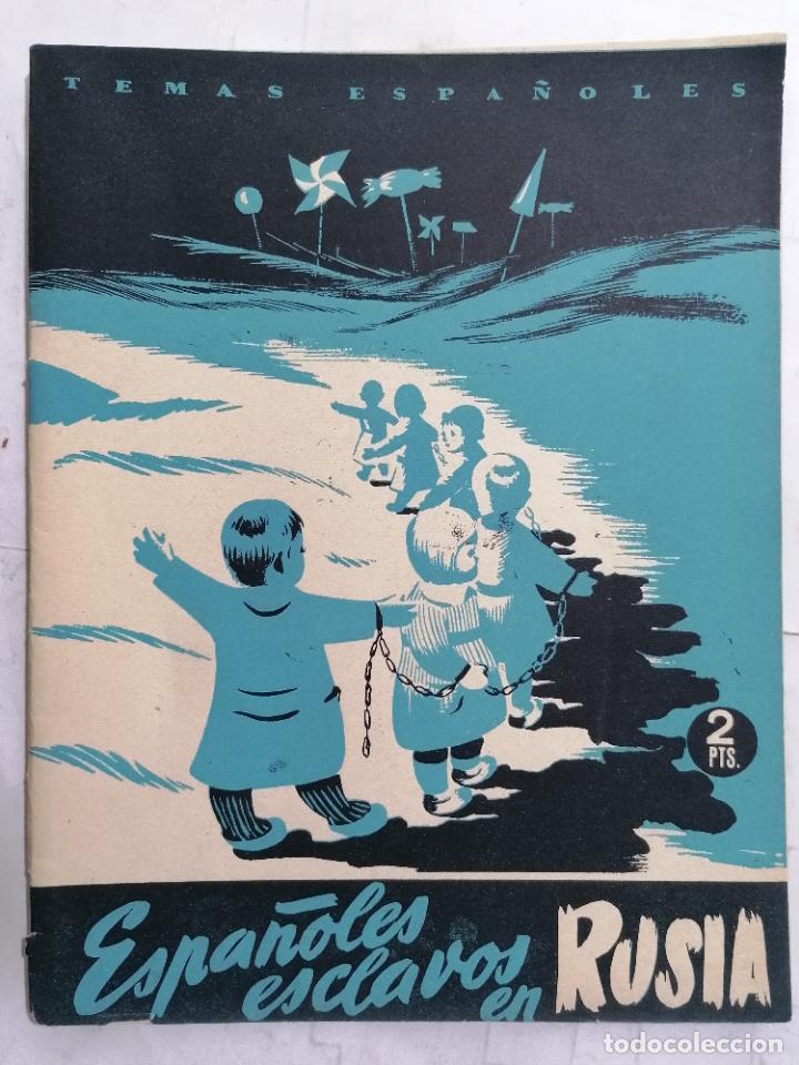 REVISTA TEMAS ESPAÑOLES, Nº 14, ESPAÑOLES ESCLAVOS EN RUSIA, AÑO 1952 (Papel - Revistas y Periódicos Modernos (a partir de 1.940) - Revista Temas Españoles)